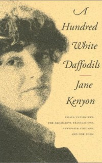 A-Hundred-White-Daffodils-Essays-Interviews-The-Akhmatova-Translations-Newspaper-Columns-and-One-Poem-0
