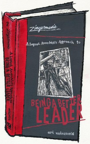 A-Lapsed-Anarchists-Approach-to-Being-a-Better-Leader-Zingermans-Guide-to-Good-Leading-0