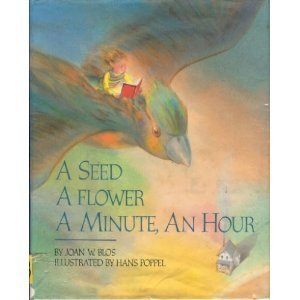 A-Seed-a-Flower-a-Minute-an-Hour-0