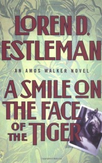 A-Smile-on-the-Face-of-the-Tiger-The-Amos-Walker-Series-15-0-0