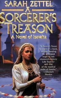 A-Sorcerers-Treason-Isavalta-Book-1-0