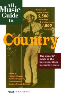 All-Music-Guide-to-Country-The-Experts-Guide-to-the-Best-Country-Recordings-0