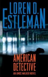 American-Detective-An-Amos-Walker-Novel-Amos-Walker-Mystery-0