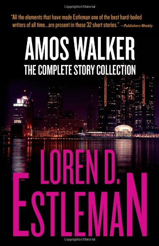 Amos-Walker-The-Complete-Story-Collection-0