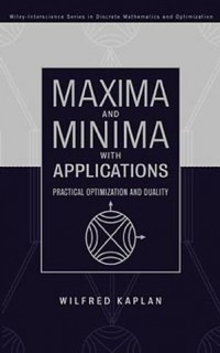 Maxima-and-Minima-with-Applications-Practical-Optimization-and-Duality-0