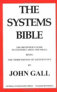 The-Systems-Bible-The-Beginners-Guide-to-Systems-Large-and-Small-0