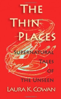 The-Thin-Places-Supernatural-Tales-of-the-Unseen-0
