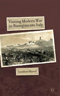 Visiting-Modern-War-in-Risorgimento-Italy-0