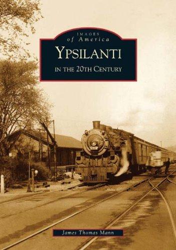 Ypsilanti-in-the-20th-Century-MI-Images-of-America-0