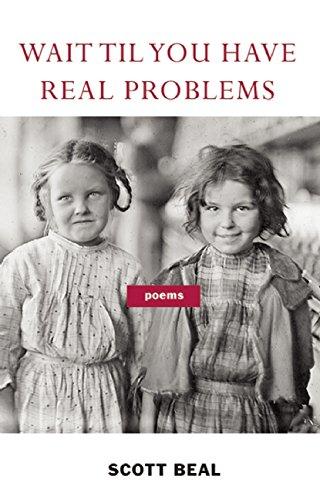 Wait-Til-You-Have-Real-Problems-0