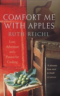 Comfort-Me-with-Apples-A-True-Story-of-Love-Adventure-and-a-Passion-for-Cooking-0