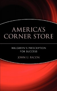 Americas-Corner-Store-Walgreens-Prescription-for-Success-0